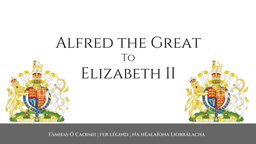 Alfred the Great to Elizabeth II