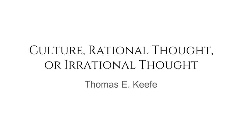 How do we decide: Culture, Rational Thought or IrrationalThought?