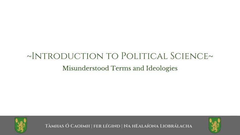 Misunderstood Terms andIdeologies